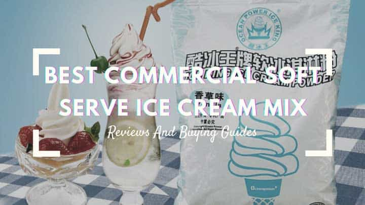 best commercial soft serve ice cream mix