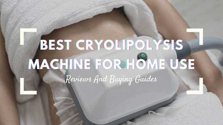 best cryolipolysis machine for home use