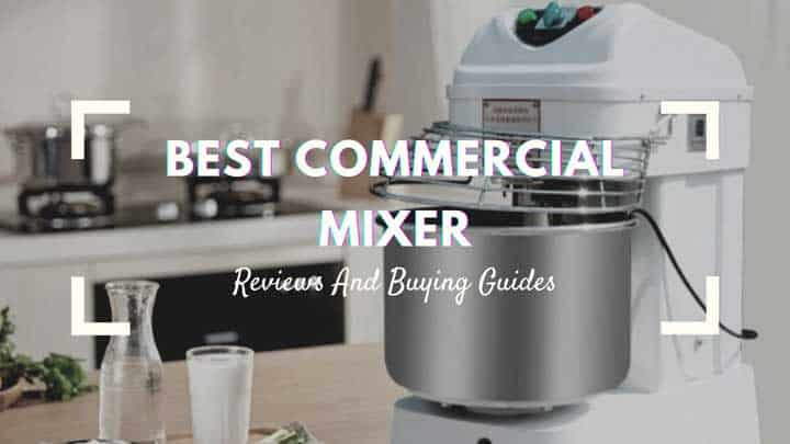best commercial mixer