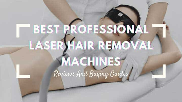 best professional laser hair removal machines