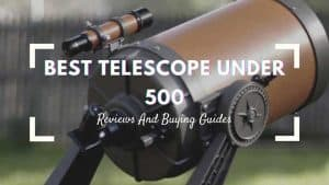 best telescope under 500