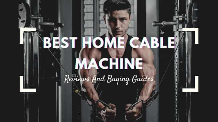 best home cable machine