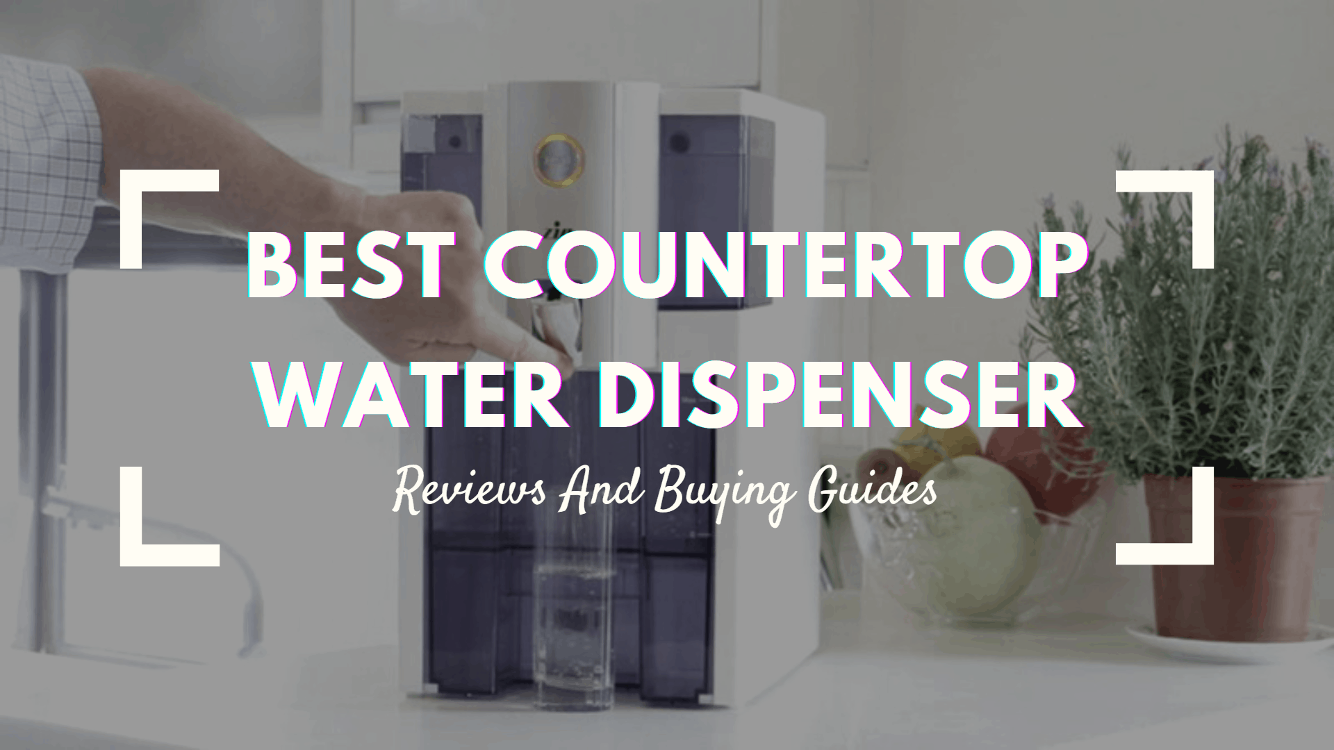 Best Countertop Water Dispenser
