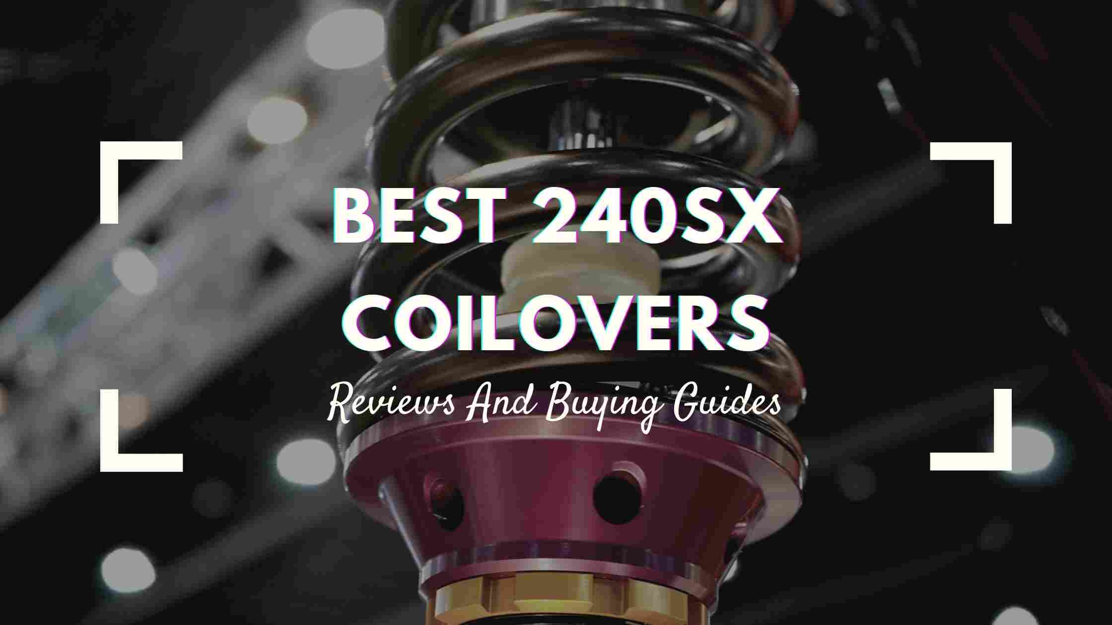 Best 240sx Coilovers