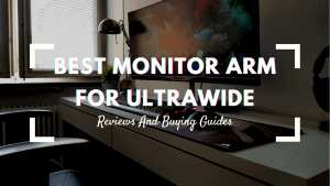 best monitor arm for ultrawide