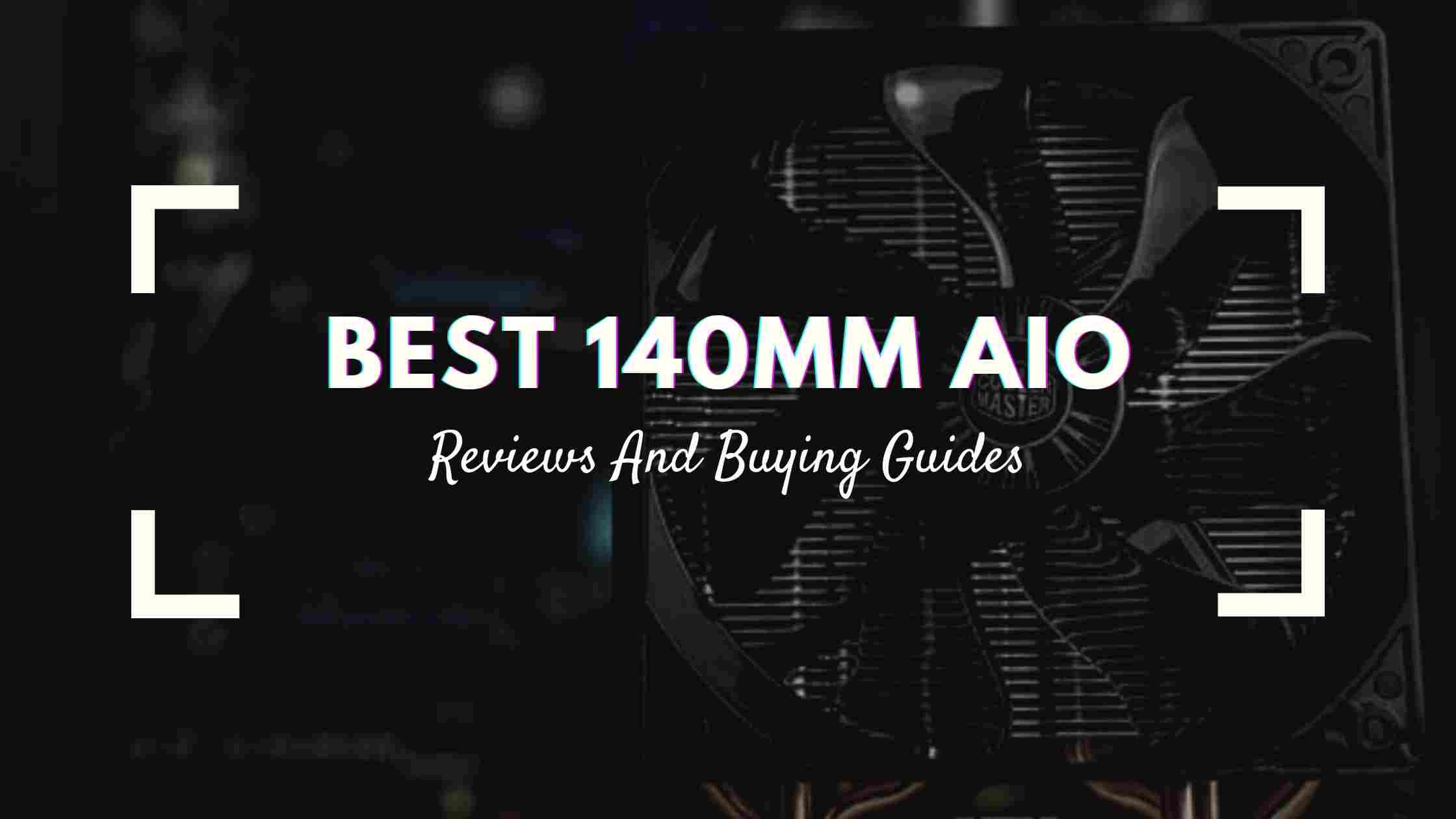 Best 140Mm AIO