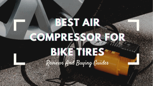 Best air compressor for bike tires