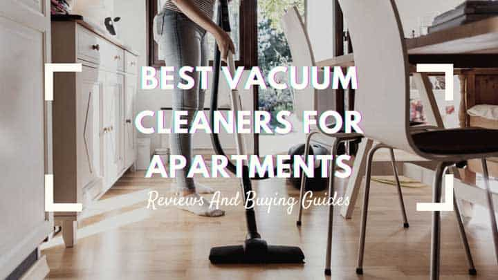 best vacuum cleaners for apartments