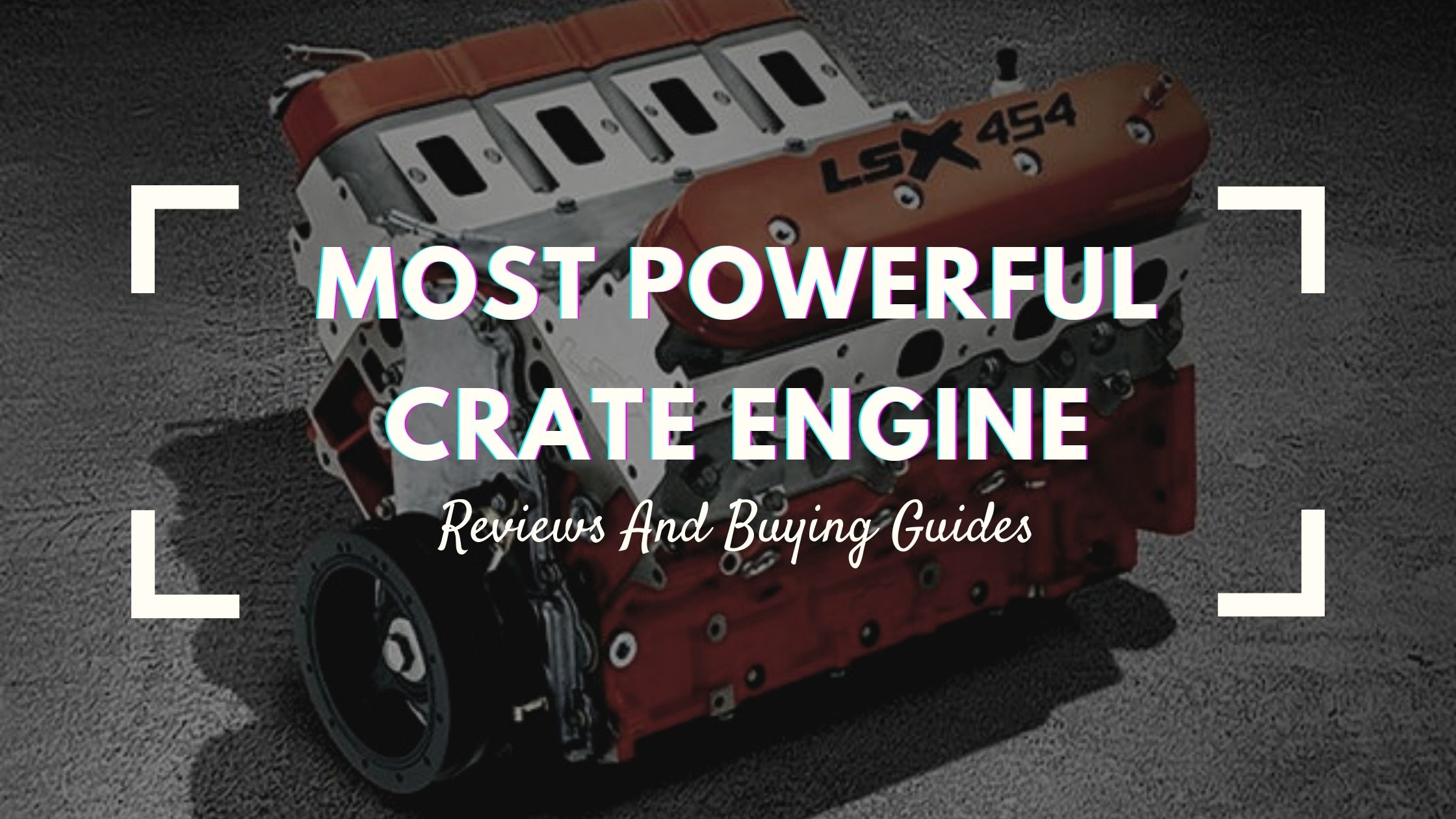 most powerful crate engine